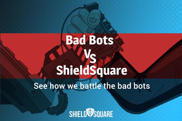 ShieldSquare battle against bots