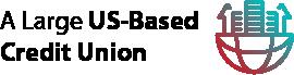 A Large US-Based Credit Union