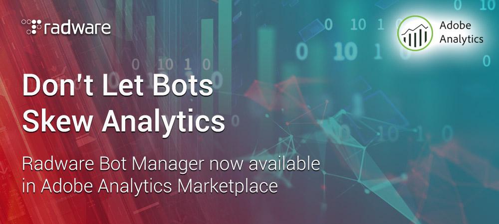Radware Bot Manager on Adobe Analytics Marketplace