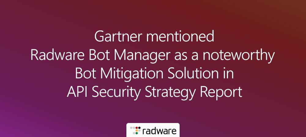 ShieldSquare_Gartner_Bot_Management_Mitigation_API_Security